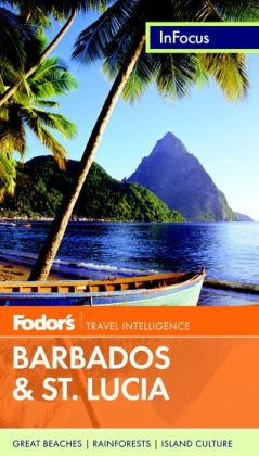 Fodor's In Focus Barbados & St. Lucia, 2nd Edition