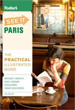 Fodor's See It Paris, 4th Edition