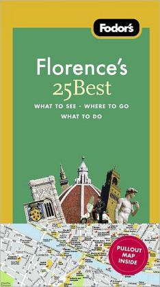 Fodor's Florence's 25 Best, 8th Edition