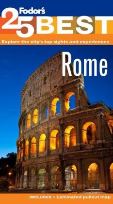 Fodor's Rome's 25 Best, 9th Edition