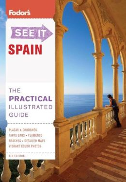 Fodor's See It Spain, 4th Edition