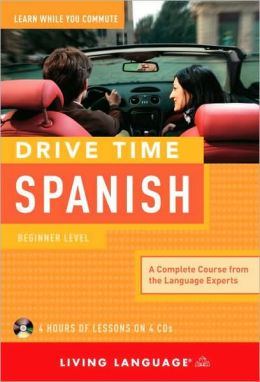 Drive Time Spanish: Beginner Level