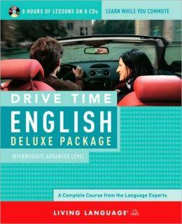 Drive Time English: Intermediate-Advanced Level