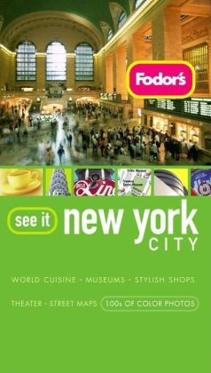 Fodor's See It New York City, 3rd Edition