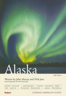 Compass American Guides: Alaska, 5th Edition