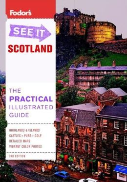 Fodor's See It Scotland, 3rd Edition