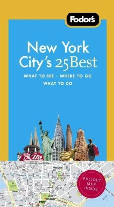 Fodor's New York City's 25 Best, 8th Edition