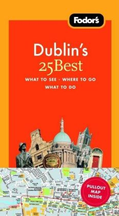 Fodor's Dublin's 25 Best, 5th Edition