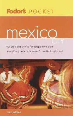 Fodor's Pocket Mexico City (Fodor's Pocket Guides Series)