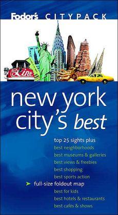 Fodor's Citypack New York City's Best (Fodor's Citypack Series)