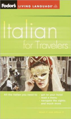 Fodor's Italian for Travelers (Phrasebook)