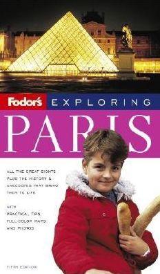 Fodor's Exploring Paris
