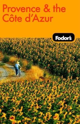 Fodor's Provence and the Cote d'Azur