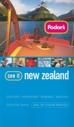 Fodor's See It New Zealand 2nd Edition