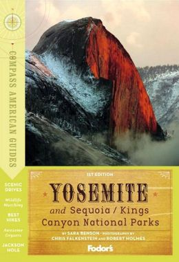 Compass American Guides: Yosemite and Sequoia/Kings Canyon National Parks, 1st Edition