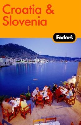 Fodor's Croatia and Slovenia