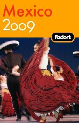 Fodor's Mexico 2009