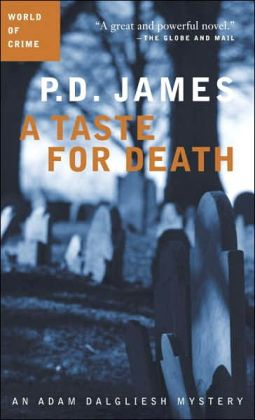 A Taste for Death (Adam Dalgliesh Series #7)