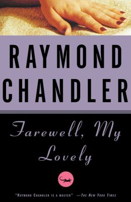 Farewell, My Lovely: A Novel