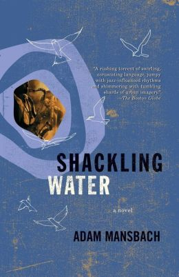 Shackling Water