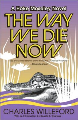 The Way We Die Now (Hoke Moseley Series #4)