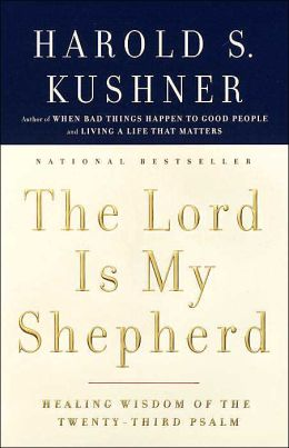 The Lord is My Shepherd: Healing Wisdom of the Twenty-Third Psalm