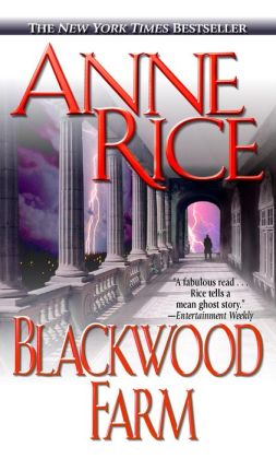 Blackwood Farm (Vampire Chronicles Series #9)