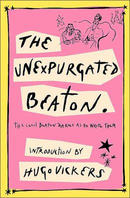The Unexpurgated Beaton: The Cecil Beaton Diaries as He Wrote Them, 1970-1980