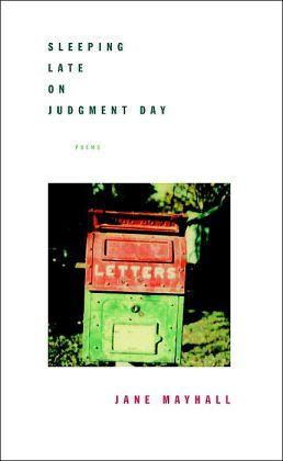 Sleeping Late on Judgment Day: Poems