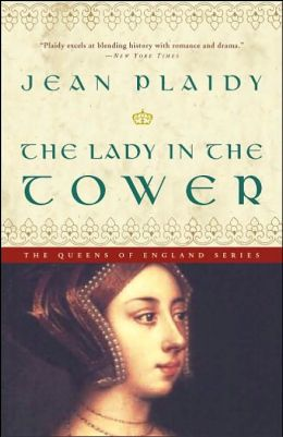 The Lady in the Tower: Queens of England Series