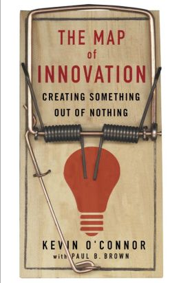 Map of Innovation: Creating Something Out of Nothing