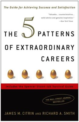 Five Patterns of Extraordinary Careers