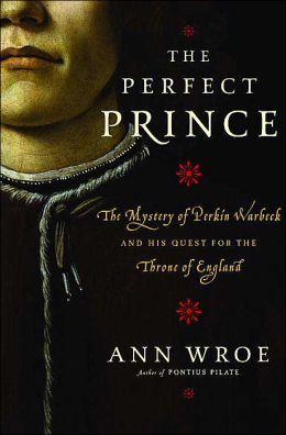 The Perfect Prince: The True Story of an Extraordinary Deception at the Dawn of the Renaissance