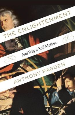 The Enlightenment: And Why It Still Matters