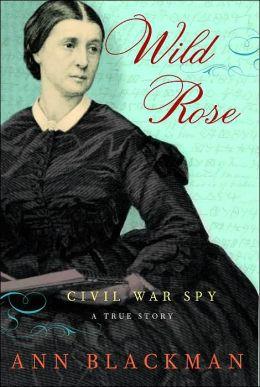 Wild Rose: Civil War Spy