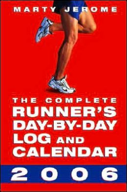 2006 Complete Runner's Day-By-Day Log Engagement Calendar