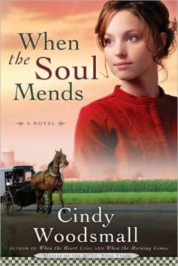 When the Soul Mends (Sisters of the Quilt Series #3)