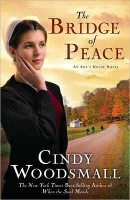 The Bridge of Peace (Ada's House Series #2)