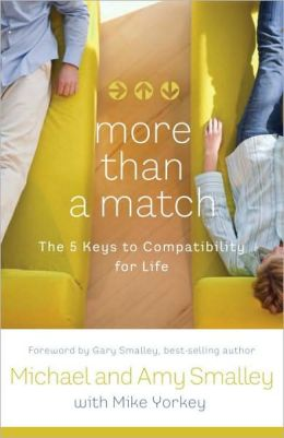 More Than a Match: The Five Keys to Compatibility for Life