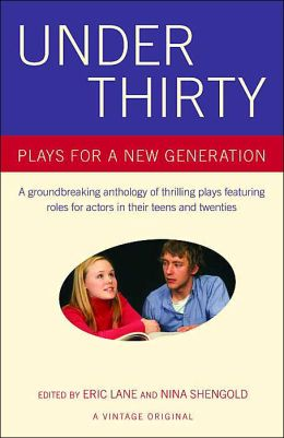 Under Thirty: Plays for a New Generation