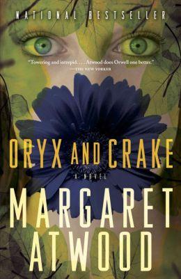 Oryx and Crake (MaddAddam Trilogy #1)
