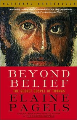 Beyond Belief: The Secret Gospel of Thomas