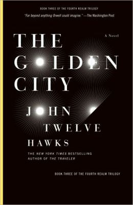 The Golden City (Fourth Realm Trilogy Series #3)