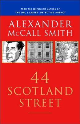 44 Scotland Street (44 Scotland Street Series #1)