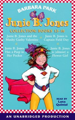 Junie B. Jones Collection: Books 13-16
