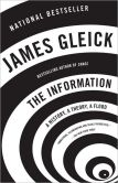 Book Cover Image. Title: The Information:  A History, a Theory, a Flood, Author: James Gleick