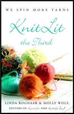 KnitLit the Third: We Spin More Yarns