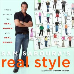Sam Saboura's Real Style: Expert Advice on how to Own It