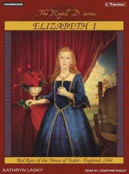 Elizabeth I: Red Rose of the House of Tudor, England 1544