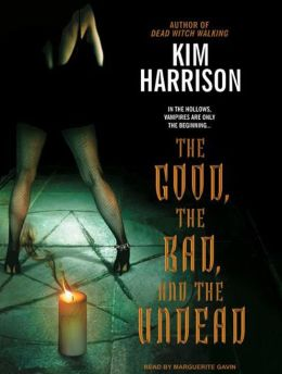 The Good, the Bad, and the Undead (Rachel Morgan Series #2)
